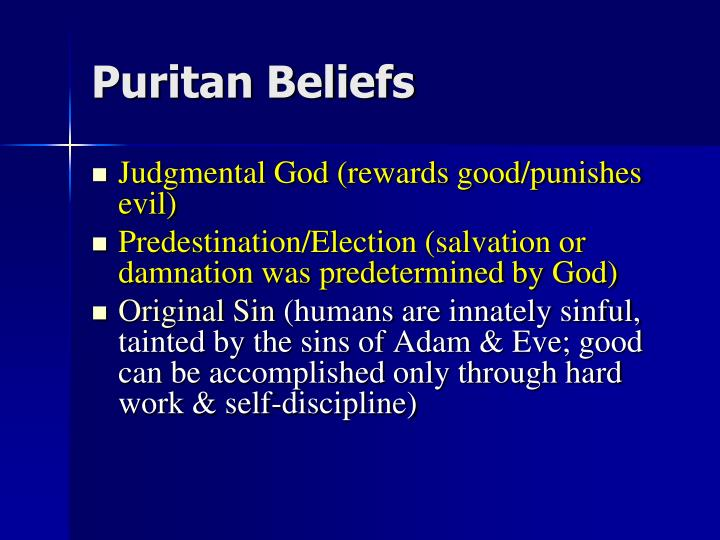 puritan view nature The nature of the movement in england changed radically, although it retained its   moreover, puritan beliefs are enshrined in the savoy declaration, the.