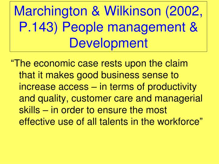 marchington and wilkinson (lowry (2002) in marchington and wilkinson (2005: 187-8)) 'establishing a  framework in which performance by individuals can be directed, monitored,.