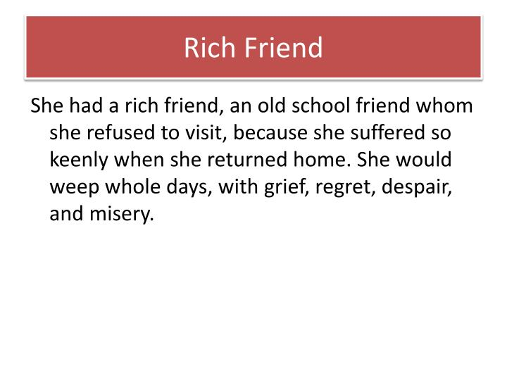 Rich Friend