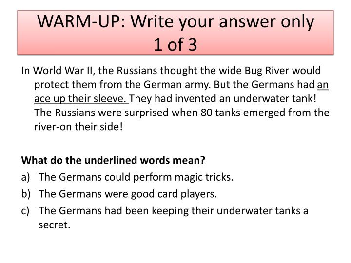 Warm up write your answer only 1 of 3