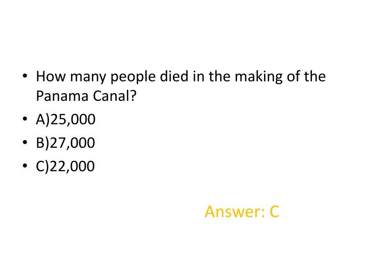 How many people died in the making of the Panama