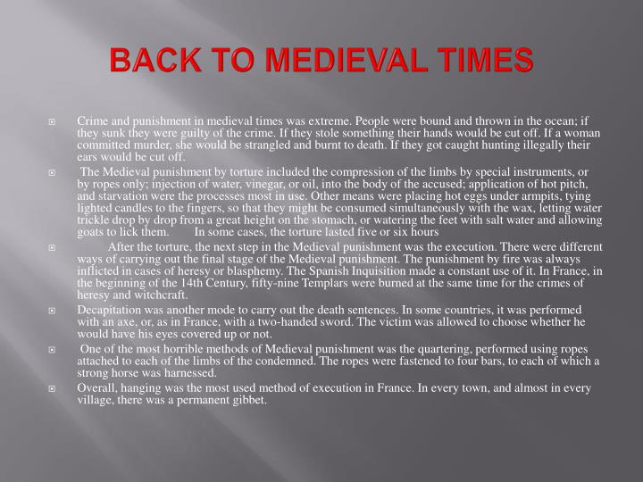 BACK TO MEDIEVAL TIMES