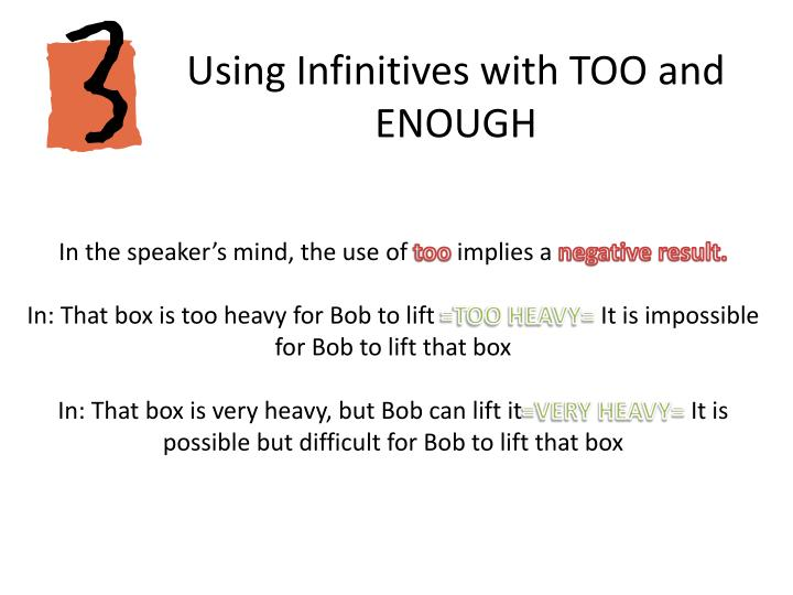 Using Infinitives with TOO and ENOUGH