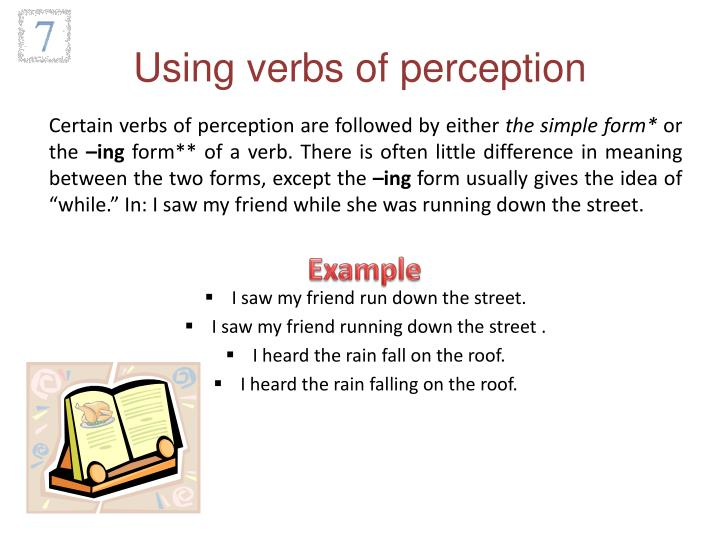 Using verbs of perception