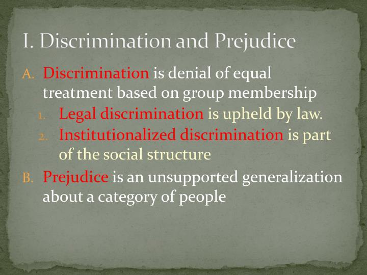 I. Discrimination and Prejudice