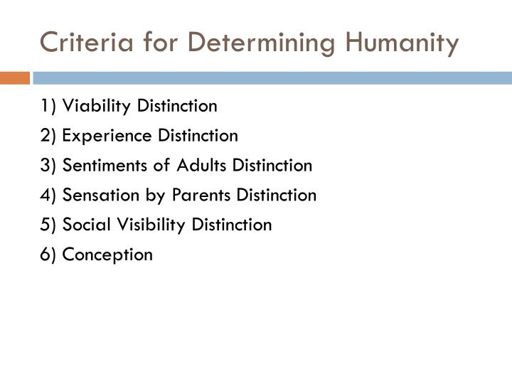 Criteria for Determining Humanity