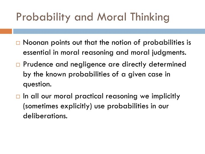 Probability and Moral Thinking