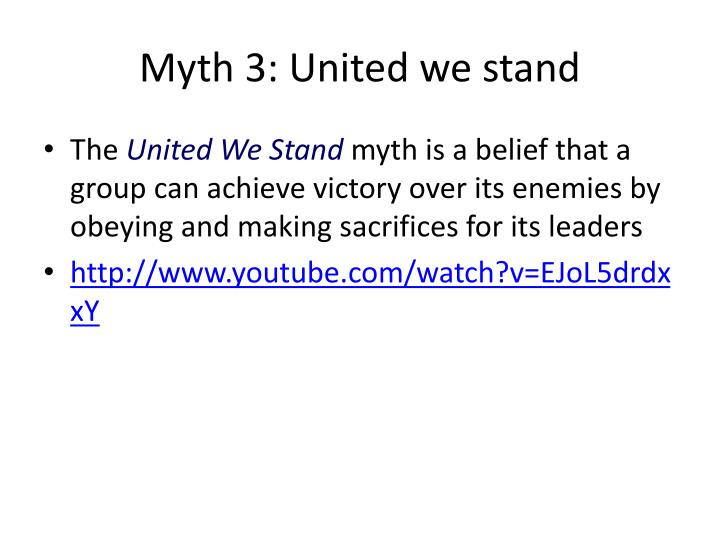Myth 3: United we stand