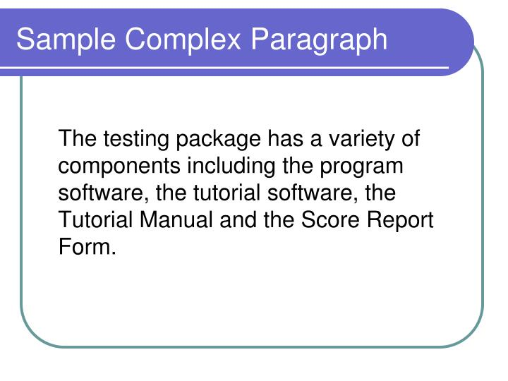 Sample Complex Paragraph