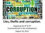 lies thefts and corruption