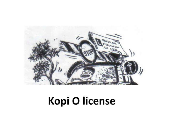 Kopi O license