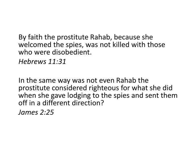 By faith the prostitute