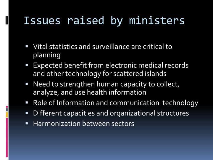 Issues raised by ministers