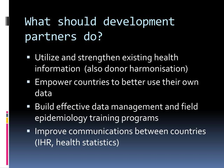 What should development partners do?