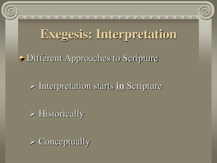 Exegesis: Interpretation
