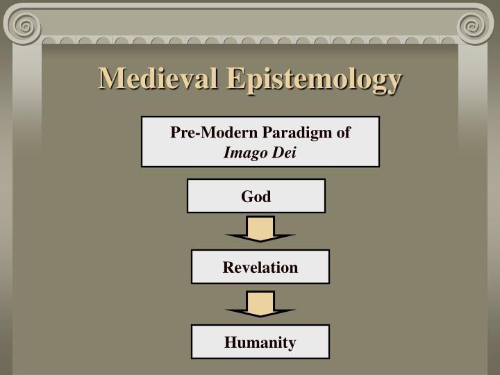 Medieval Epistemology