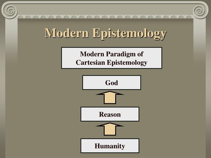 Modern Epistemology