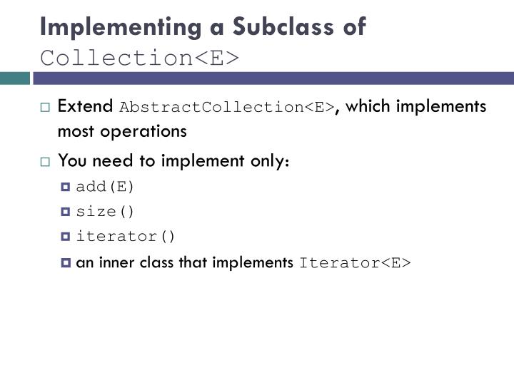 Implementing a Subclass of