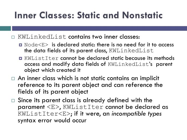 Inner Classes: Static and Nonstatic