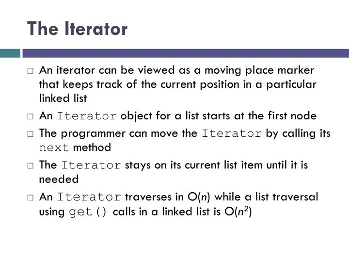 The Iterator