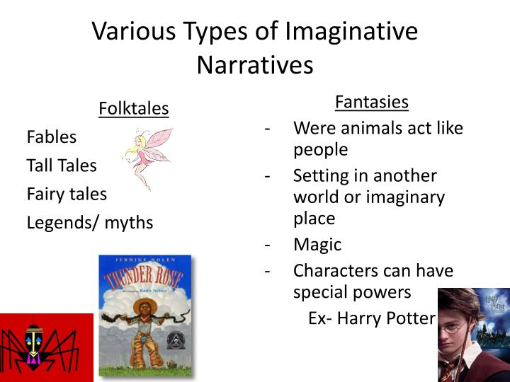 Various Types of Imaginative Narratives