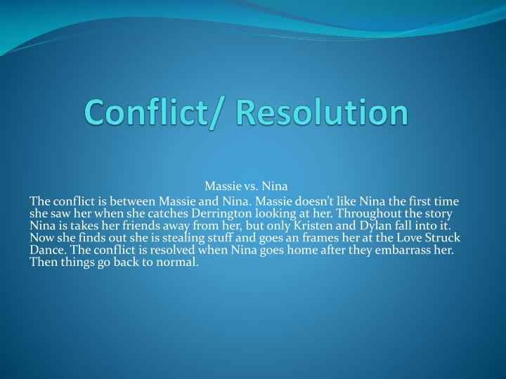 Conflict/ Resolution
