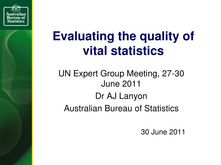 Evaluating the quality of vital statistics