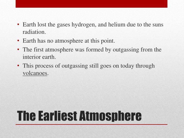 Earth lost the gases hydrogen, and helium due to the suns radiation.