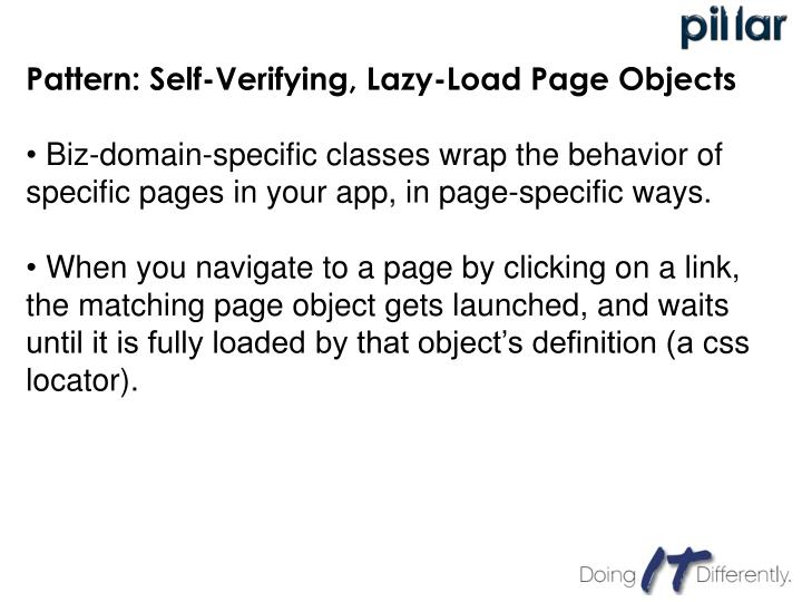Pattern: Self-Verifying, Lazy-Load Page Objects