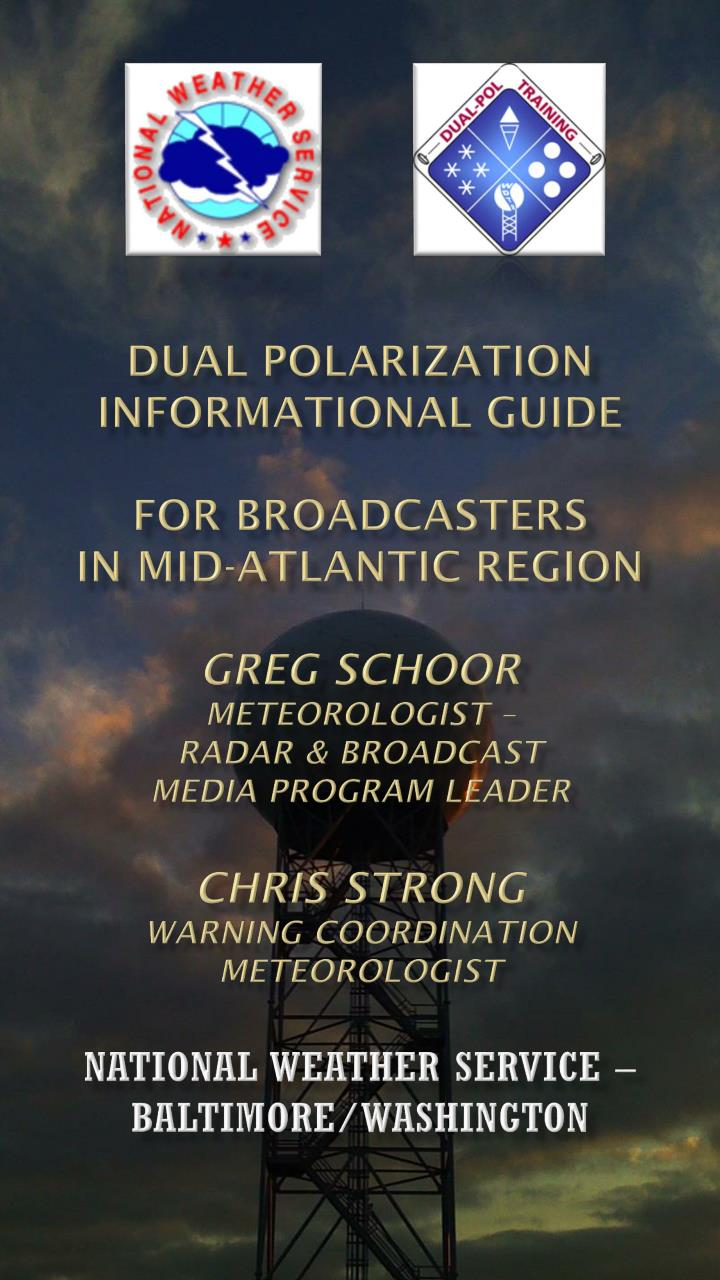 Dual Polarization Informational Guide