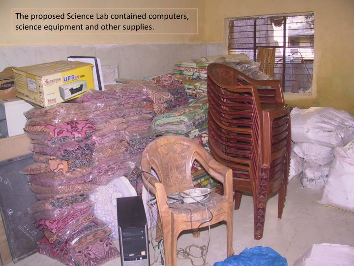 The proposed Science Lab contained computers, science equipment and other supplies.