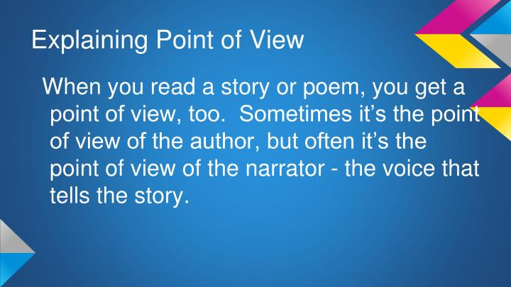Explaining point of view2