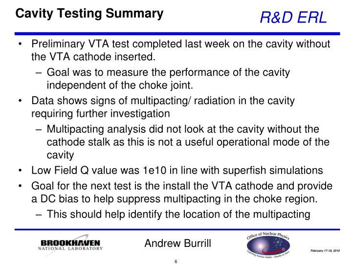 Cavity Testing Summary