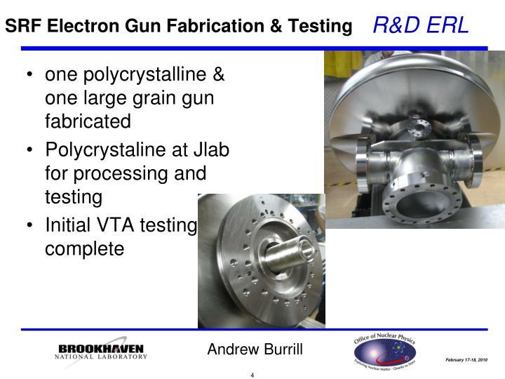 SRF Electron Gun Fabrication & Testing