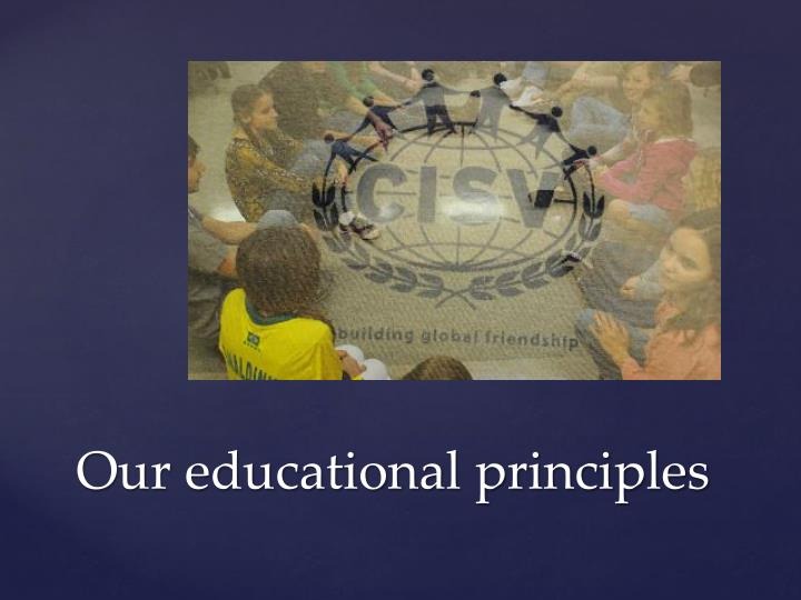 Our educational principles