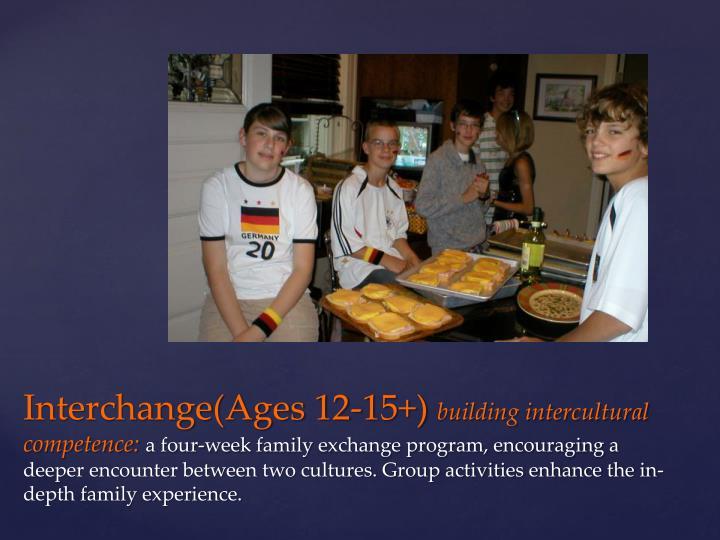 Interchange(Ages 12-15+)