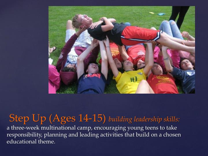 Step Up (Ages 14-15)