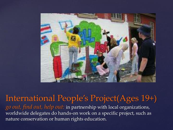 International People's Project(Ages 19+)
