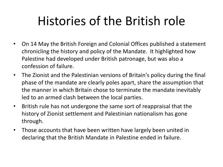 Histories of the British role