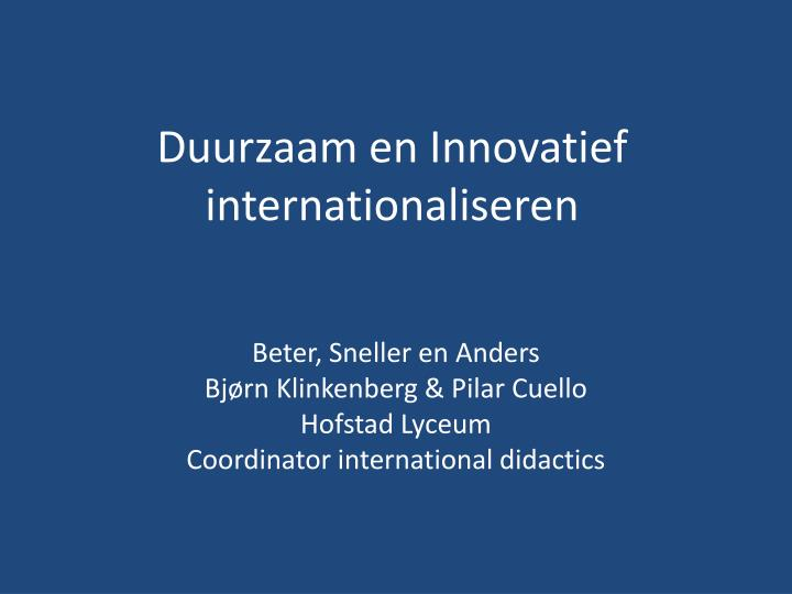Duurzaam en innovatief internationaliseren