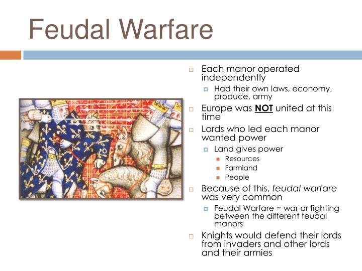 Feudal Warfare