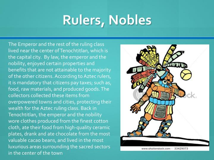 Rulers, Nobles
