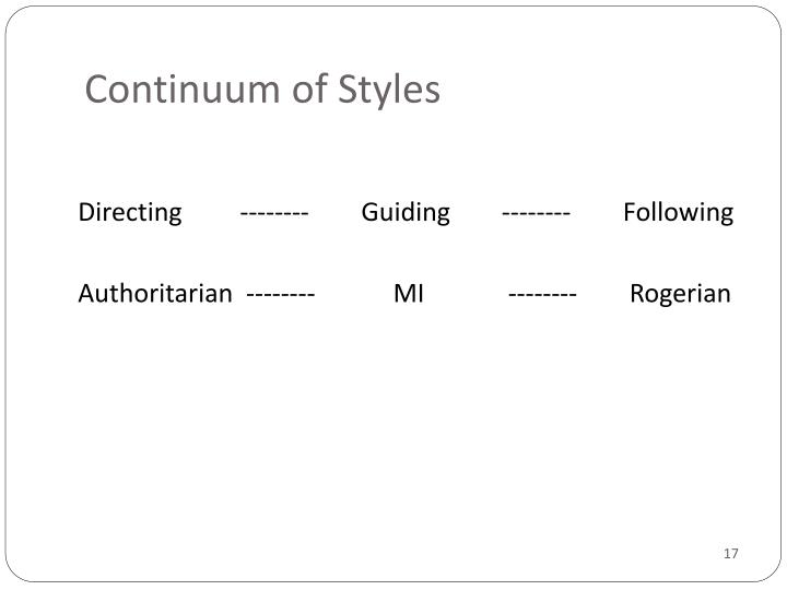 Continuum of Styles