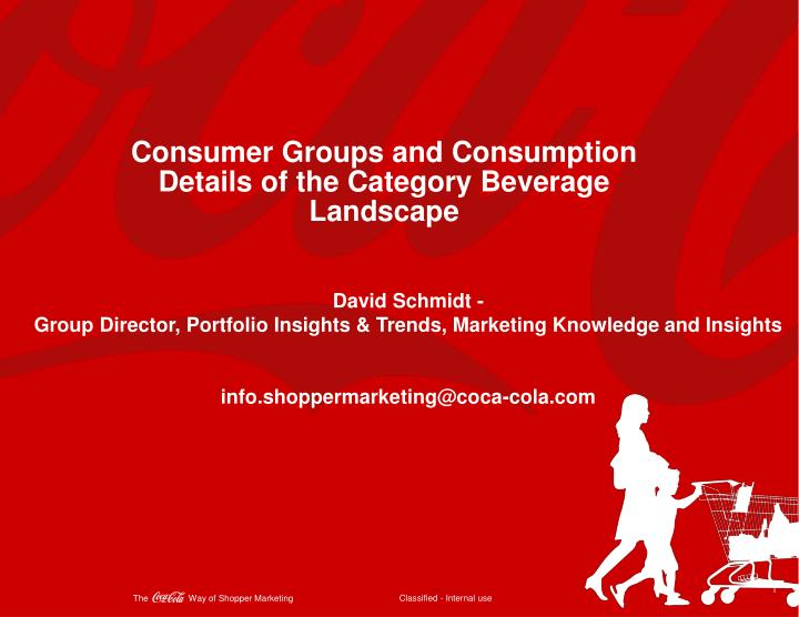 Consumer Groups and Consumption Details of the Category Beverage Landscape