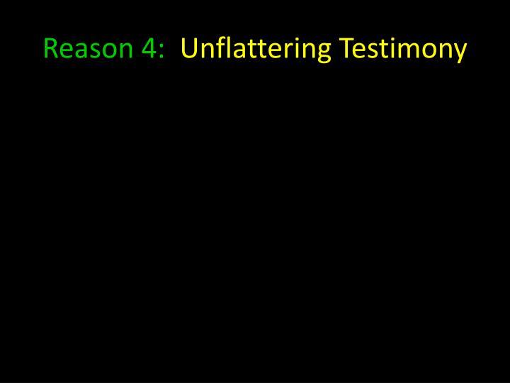 Reason 4: