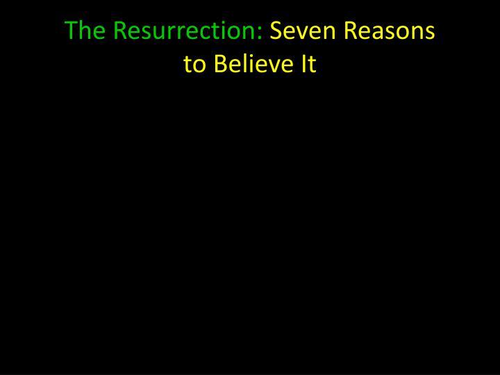 The Resurrection: