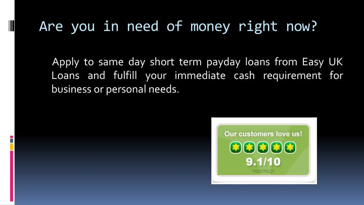 Are you in need of money right now