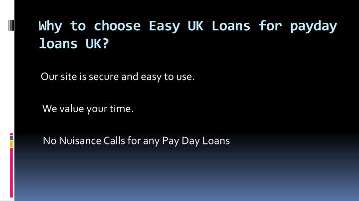 Why to choose easy uk loans for payday loans uk