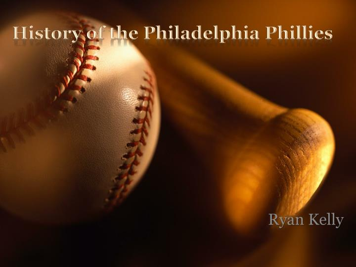 History of the philadelphia phillies