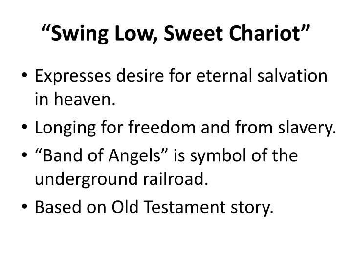 """Swing Low, Sweet Chariot"""